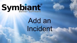 Add an incident on Symbiant